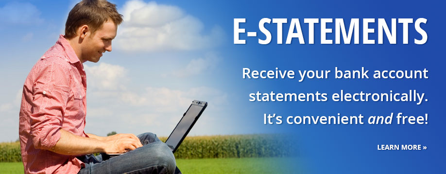 eStatements let you receive your bank statements electronically